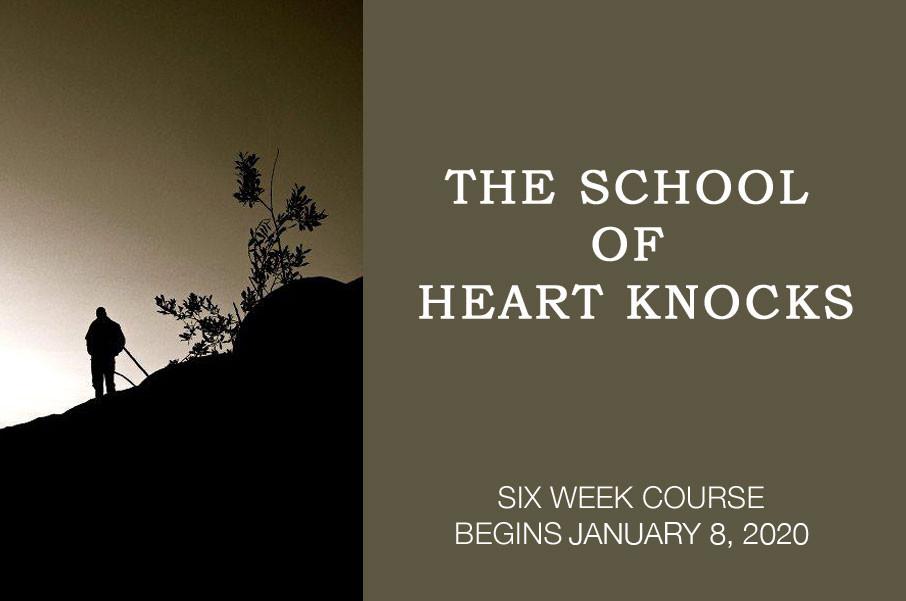The School of Heart Knocks - January 08, 2020