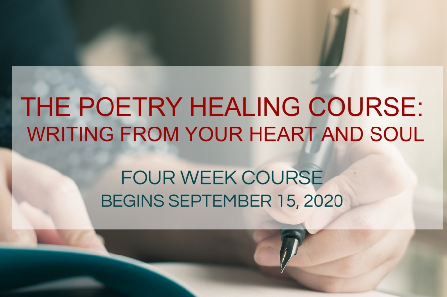 The Poetry Healing Course: Writing from Your Heart and Soul - September 15, 2020
